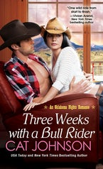 Three Weeks With A Bull Rider