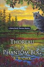 Thoreau in Phantom Bog