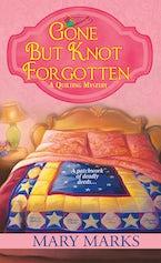 Gone but Knot Forgotten