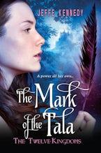 The Twelve Kingdoms: The Mark of the Tala