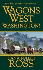 Wagons West:  Washington!