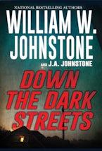 Down the Dark Streets