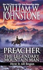 Preacher: The Legendary Mountain Man