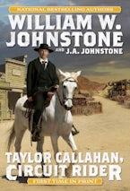 Taylor Callahan, Circuit Rider