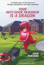 Your Next-Door Neighbor Is a Dragon: