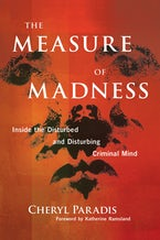 The Measure of Madness: