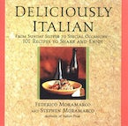 Deliciously Italian: From Sunday Supper To Special Occasions,101 Recipes To Share And Enjoy