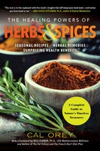 The Healing Powers of Herbs and Spices