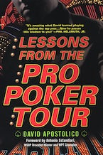 Lessons From The Pro Poker Tour: A Seat At The Table With Poker's Greatest Players