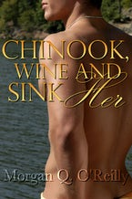 Chinook, Wine and Sink Her