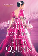 The Most Eligible Bride in London