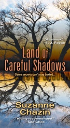 Land of Careful Shadows