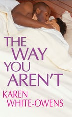 The Way You Aren't