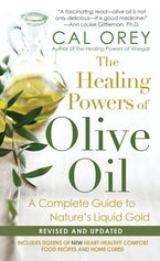 The Healing Powers Of Olive Oil: