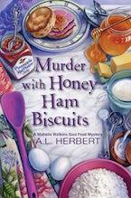 Murder with Honey Ham Biscuits