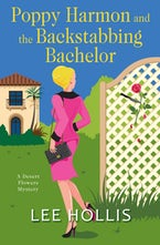 Poppy Harmon and the Backstabbing Bachelor