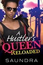 A Hustler's Queen: Reloaded