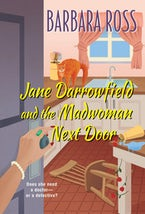 Jane Darrowfield and the Madwoman Next Door