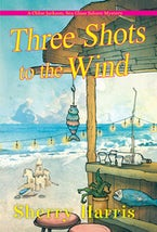 Three Shots to the Wind