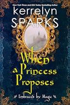 When a Princess Proposes
