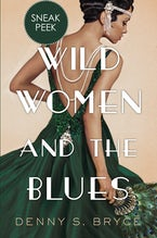 Wild Women and the Blues: Chapter Sampler