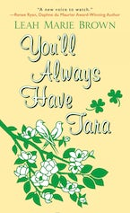 You'll Always Have Tara