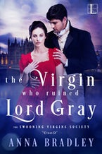 The Virgin Who Ruined Lord Gray