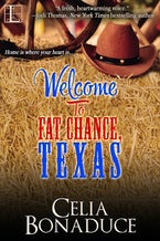 Welcome to Fat Chance, Texas