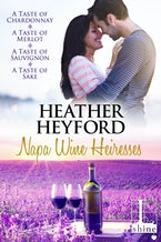 The Napa Wine Heiresses Boxed Set