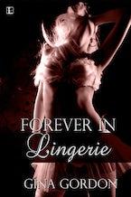 Forever In Lingerie