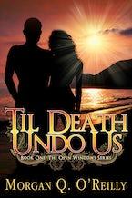Til Death Undo Us