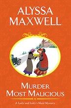 Murder Most Malicious