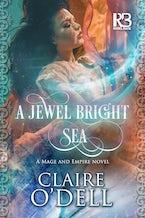 A Jewel Bright Sea